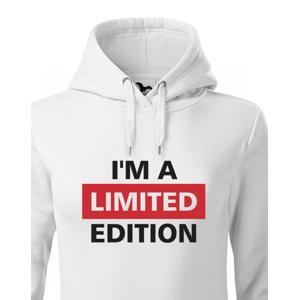 Dámská mikina  I´a m limited edition - skvělý narozeninový dárek