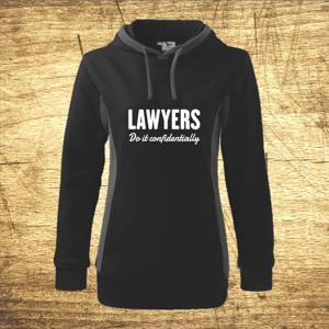 Dámska mikina s motívom Lawyers – Do it confidentially