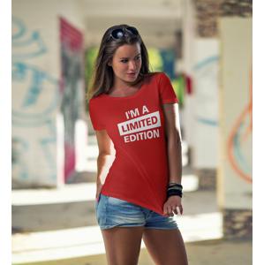 Dámské s potiskem Tričko  I´a m limited edition - triko pro rebelky