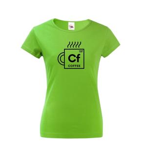 Dámské tričko Coffee - motiv s kávou udělá radost