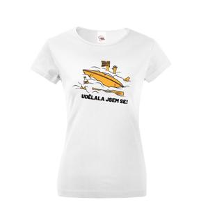 Dámske tričko na vodu Urobila som sa - dotlač mena alebo tímu