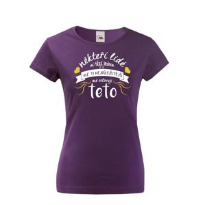 Dámske tričko pre tetu Tí najdôležitejší ma oslovujú teta - skvelý darček