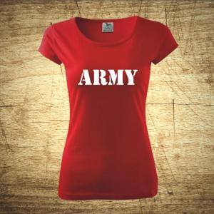 Dámske tričko s motívom Army