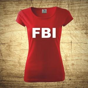 Dámske tričko s motívom FBI