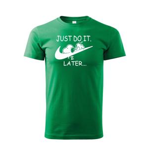 Detské tričko s potlačou JUST DO IT TOMORROW - tričko pre dieťa k Vianociam