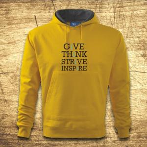 Mikina s kapucňou s motívom Give, think, strive, inspire