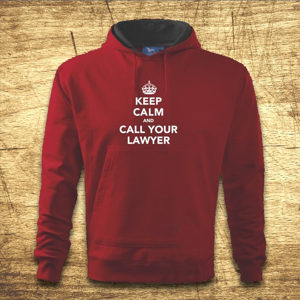 Mikina s kapucňou s motívom Keep calm and call your lawyer