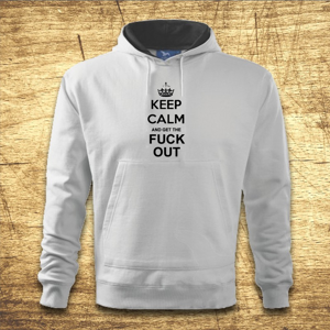 Mikina s kapucňou s motívom Keep calm and get the fuck out