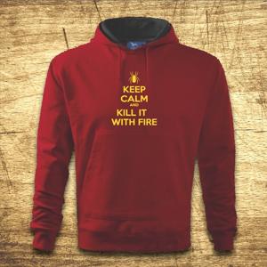 Mikina s kapucňou s motívom Keep calm and kill it with fire.