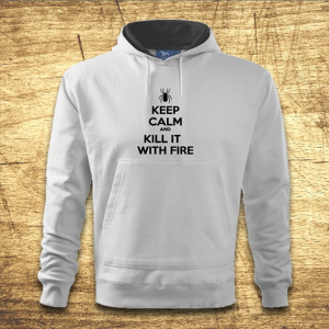 Mikina s kapucňou s motívom Keep calm and kill it with fire.