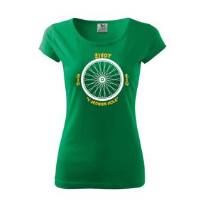 Originální dámské tričko pro cyklistu Život v jednom kole