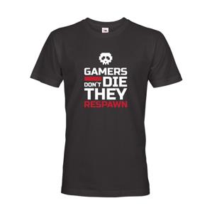 Pánske Geek tričko pro hráčov pc Gamers don't die they Respawn