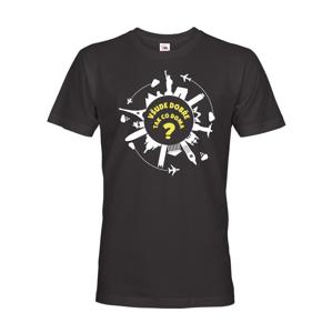 Pánske tričko pre cestovateľov Všade dobre, tak čo doma?