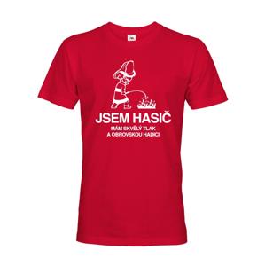 Pánske tričko pre hasičov Tričko Som hasič - mám skvelý tlak a veľkú hadicu
