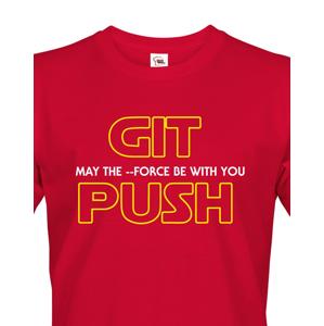 Pánske tričko pre programátorov GIT, MAY THE FORCE BE WITH YOU, PUSH