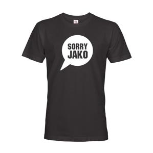 Pánské tričko s potiskem Sorry Jako - triko s hláškou Andreje Babiše