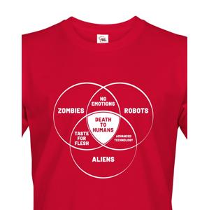 Pánske tričko Zombies, Robots, Aliens - ideálne tričko pre Geekov
